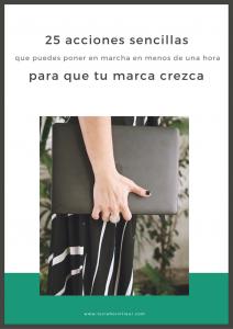 25 acciones sencillas para que tu marca crezca - Lucía Horvilleur