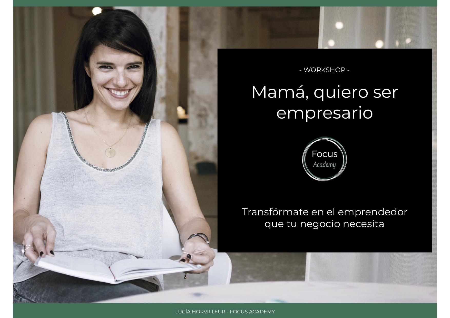 """""""Mamá, quiero ser empresario"""" Curso online"""